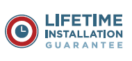 Lifetime Installation Guarantee